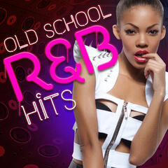 Old School R&B Hits