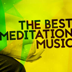 The Best Meditation Music