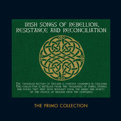 Irish Songs of Rebellion. Resistance and Reconciliation