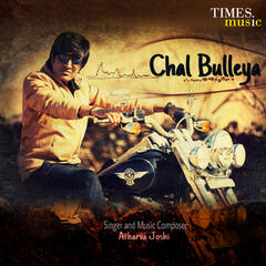 Chal Bulleya - Single