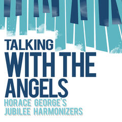 Talking with the Angels
