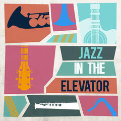 Jazz in the Elevator