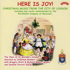 Here Is Joy! Christmas Music from the City of London