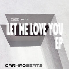Let Me Love You EP
