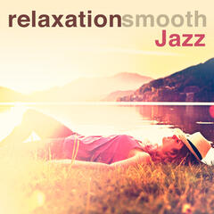 Relaxation Smooth Jazz