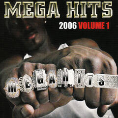 Mega Hits 2006, Vol. 1