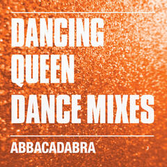 Dancing Queen (Dance Mixes)