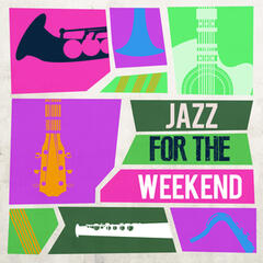 Jazz for the Weekend