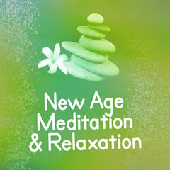 New Age Meditation & Relaxation
