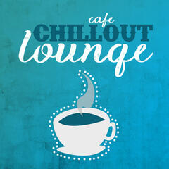Cafe Chillout Lounge