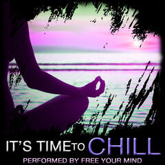 It's Time to Chill