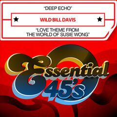 Deep Echo / Love Theme from the World of Susie Wong (Digital 45)