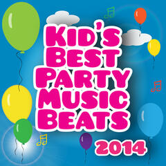 Kid's Best Party Music Beats 2014