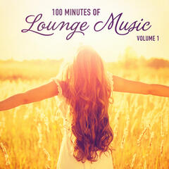 100 Minutes of Lounge Music, Vol. 1
