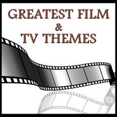 Greatest Film & Tv Themes