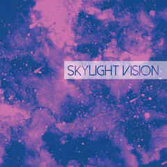Skylight Vision - EP
