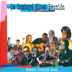 Robert Johnson Songs Vol. 1