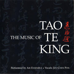 The Music of Tao Te King