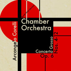 Southwest German Chamber Orchestra: Arcangelo Corelli: Concerto Grosso, Op.6, Nos. 4-12