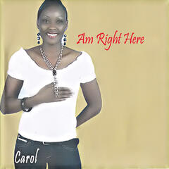 Am Right Here