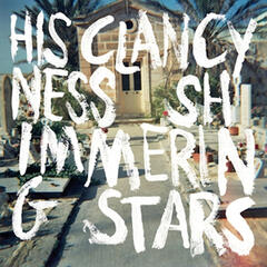 His Clancyness/ Shimmering Stars