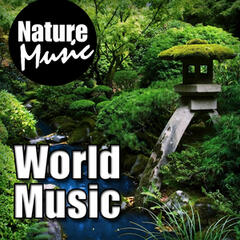 World Music (Nature Sound with Music)
