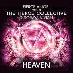 Fierce Angel Presents the Fierce Collective (feat. Soraya Vivian)