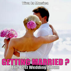 Getting Married? - The Best Wedding Album