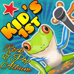 Kid's 1st Rock & Pop Album