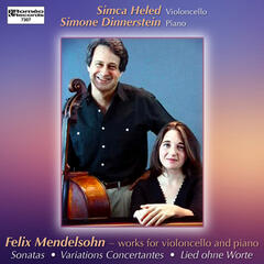 Felix Mendelssohn - Works for Cello and Piano