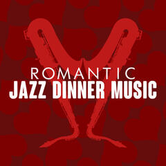 Romantic Jazz Dinner Music