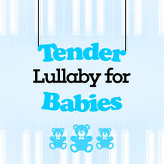 Tender Lullaby for Babies