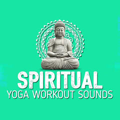 Spiritual Yoga Workout Sounds