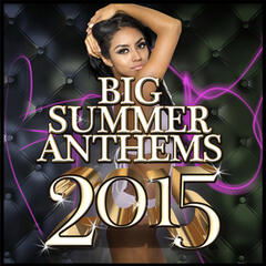 Big Summer Anthems 2015