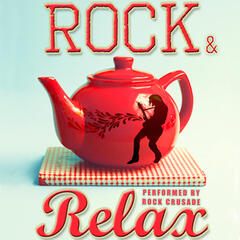 Rock and Relax: Chilled Rock Classics