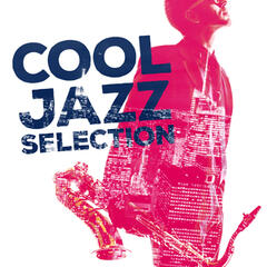 Cool Jazz Selection