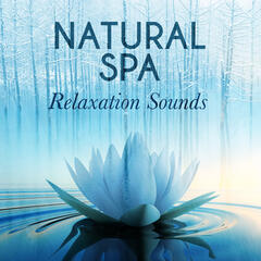 Natural Spa Relaxation Sounds