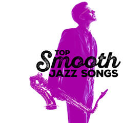 Top Smooth Jazz Songs