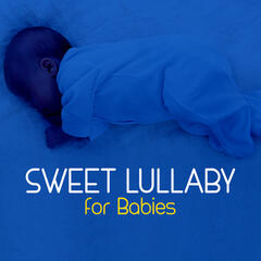 Sweet Lullaby for Babies