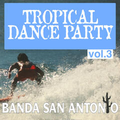 Tropical Dance Party, Vol. 3