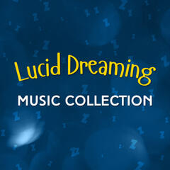 Lucid Dreaming Music Collection