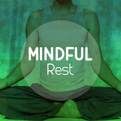 Mindful Rest