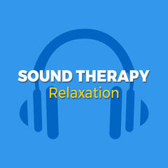 Sound Therapy Relaxation