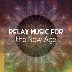 Relax Music for the New Age