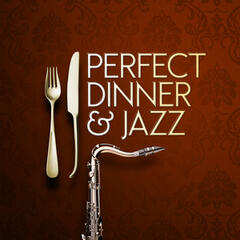 Perfect Dinner & Jazz