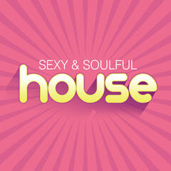 Sexy & Soulful House