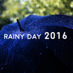 Rainy Day 2016