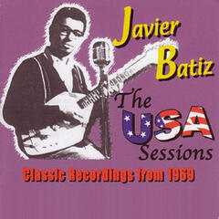 Canned Heat Presents Javier Batiz-The U.S.A. Sessions 1969 (Original Recording Remastered)