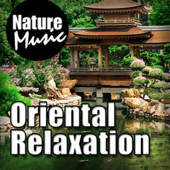 Oriental Relaxation (Nature Sounds with Chinese Music)