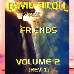 David Nicoll and Friends (Rev1), Vol. 2